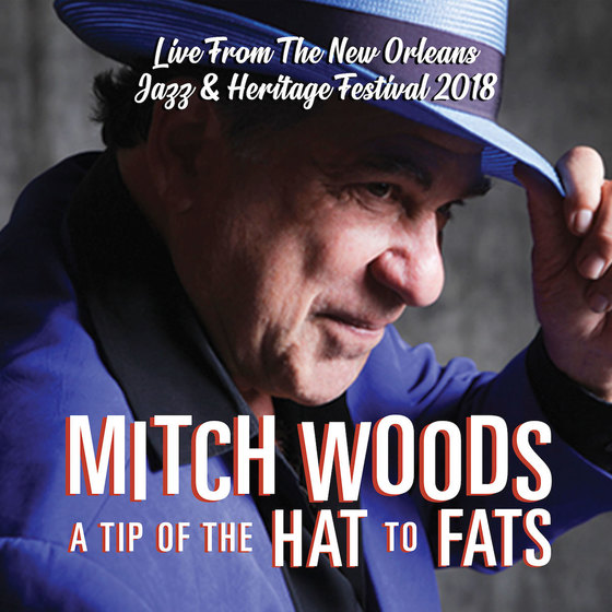 Exuberant New Album From Jump-swing Piano Torchbearer Mitch Woods Captures the Sound, Soul and Spirit of New Orleans